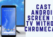 cast to tv without chromecast