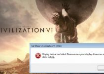 civ 6 display device has failed