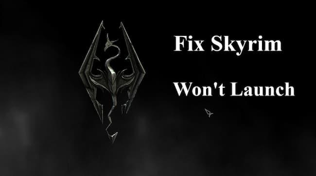 skyrim won't launch