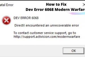 How to Fix Dev Error 6068 Modern Warfare Easily