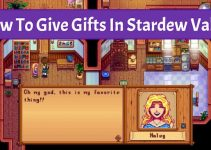 how to give gifts in stardew valley